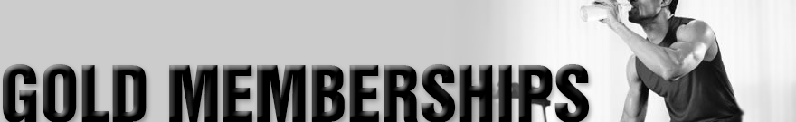 Gold Memberships